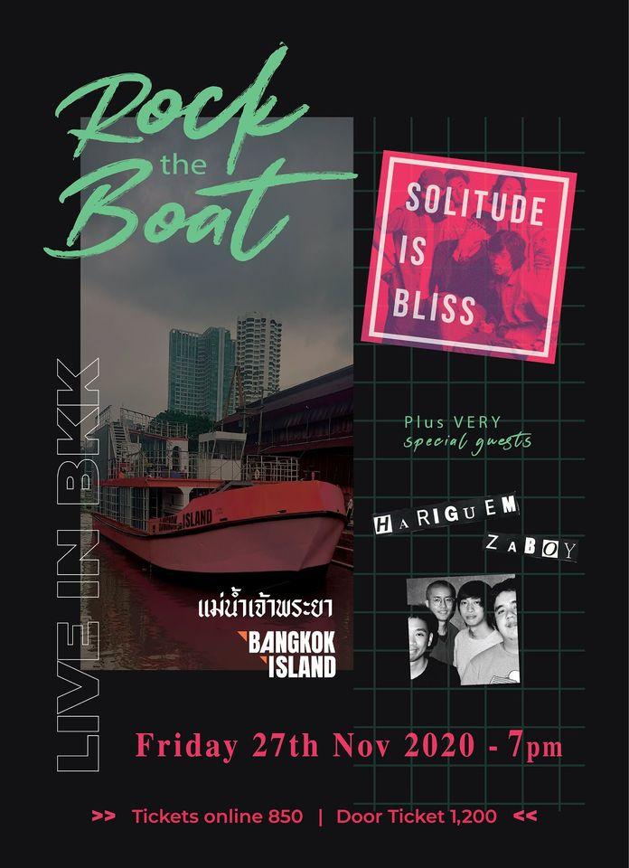 Solitude Is Bliss On Bangkok Island คอนเสิร์ตที่ไม่เหมือนใคร แถมชวน Hariguem Zaboy ที่ยังไม่เคยร่วมงานกันมาก่อน เล่นดนตรีกันบนเรือที่ล่องไปในแม่น้ำเจ้าพระยา