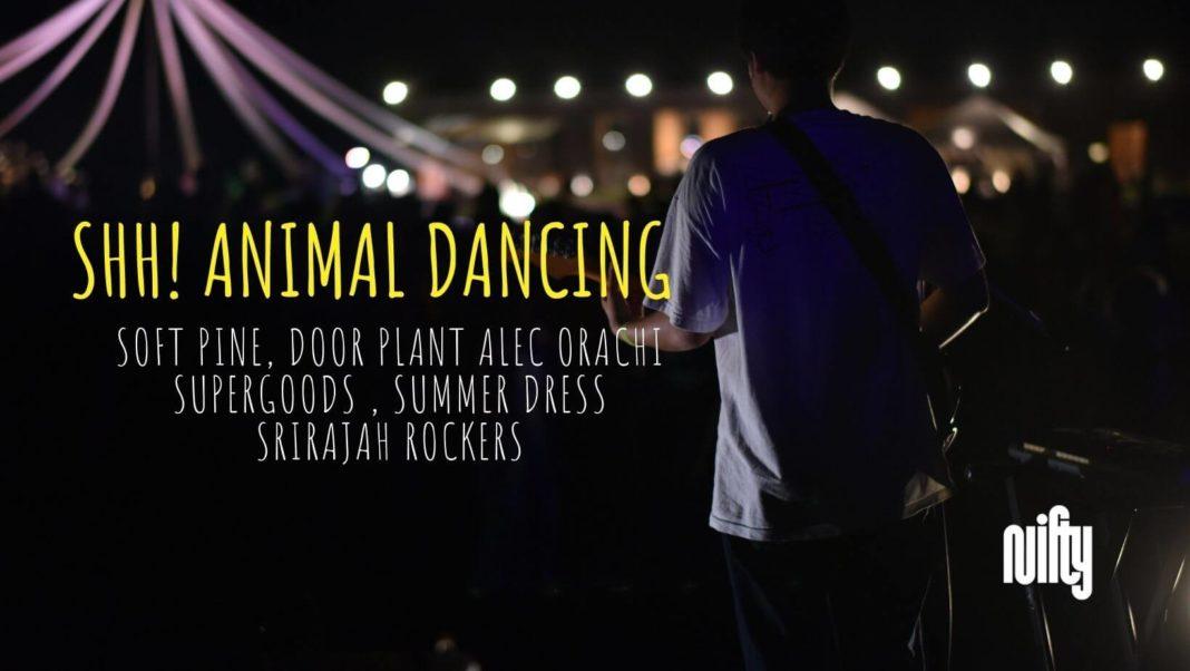 'SHH! Animal Dancing' ชวนมาปลดปล่อยความสนุกหลังล็อกดาวน์ ในเทศกาลดนตรีที่ไม่อยากบอกใคร